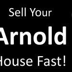 Sell House Fast Arnold