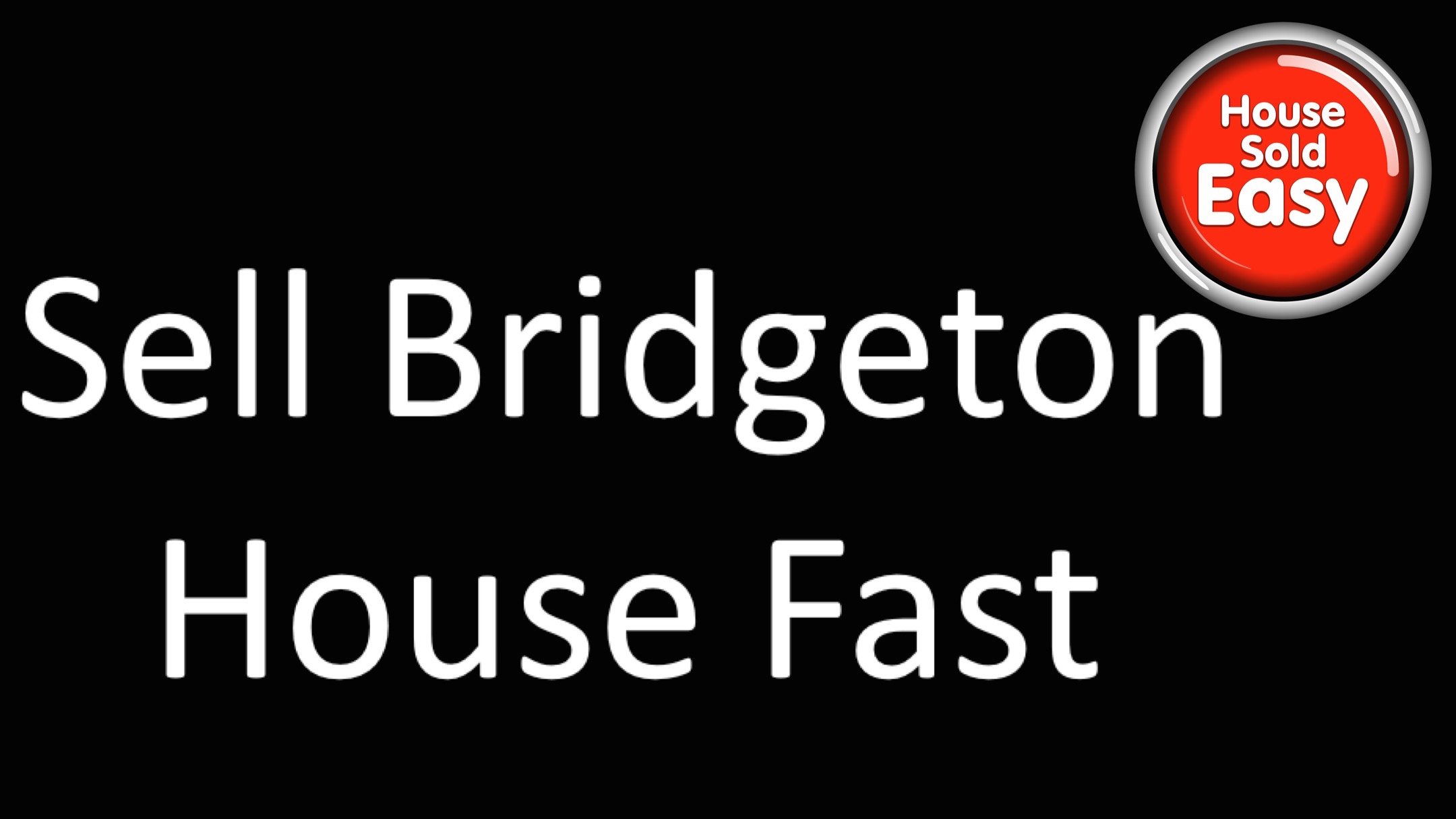 Sell House Fast Bridgeton