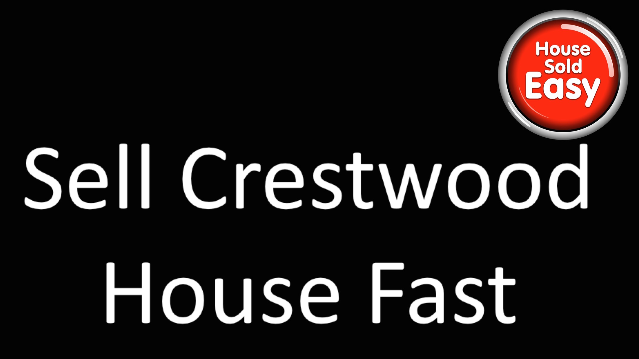 Sell House Fast Crestwood