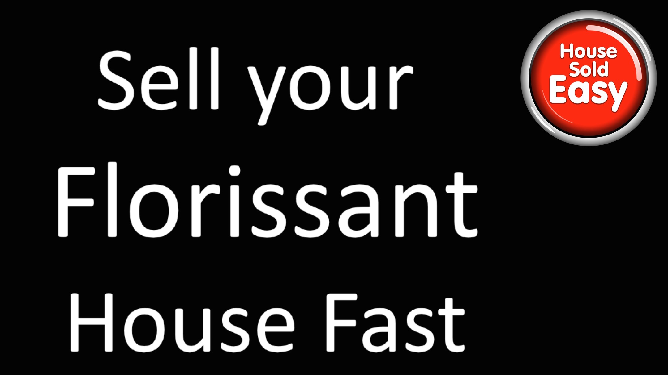 Sell House Fast Florissant