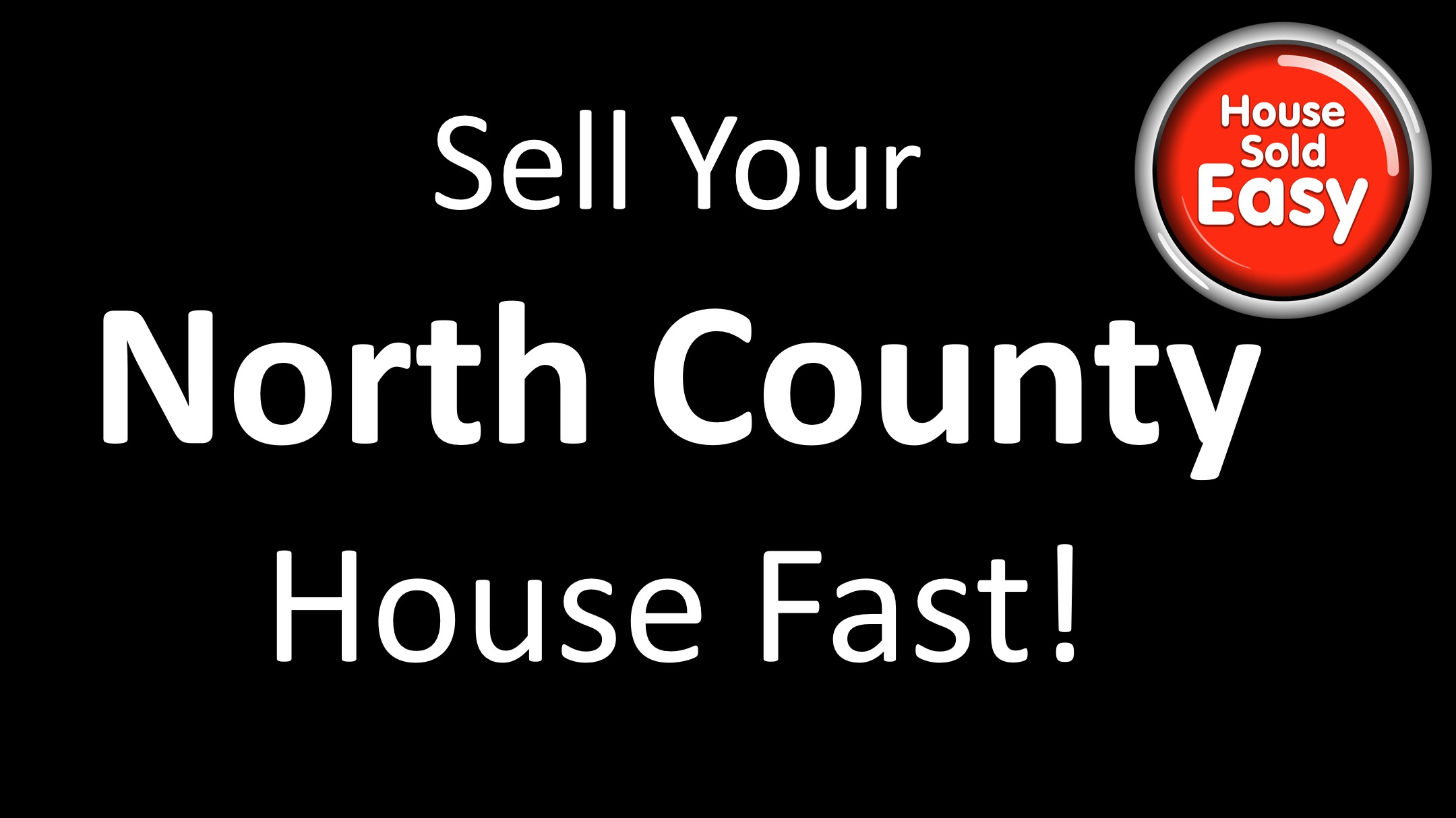 Sell House Fast North County With House Sold Easy  St Louis. Porsche Driving Experience A Call To College. Cornerstone Christian College. Software To Manage Inventory. Wireless Camera Backup System. Credit Counseling Seattle Low Cost Cremations. Technical College In Washington State. Finding The Right Online College. Content Writing For Website Next Gen Updates