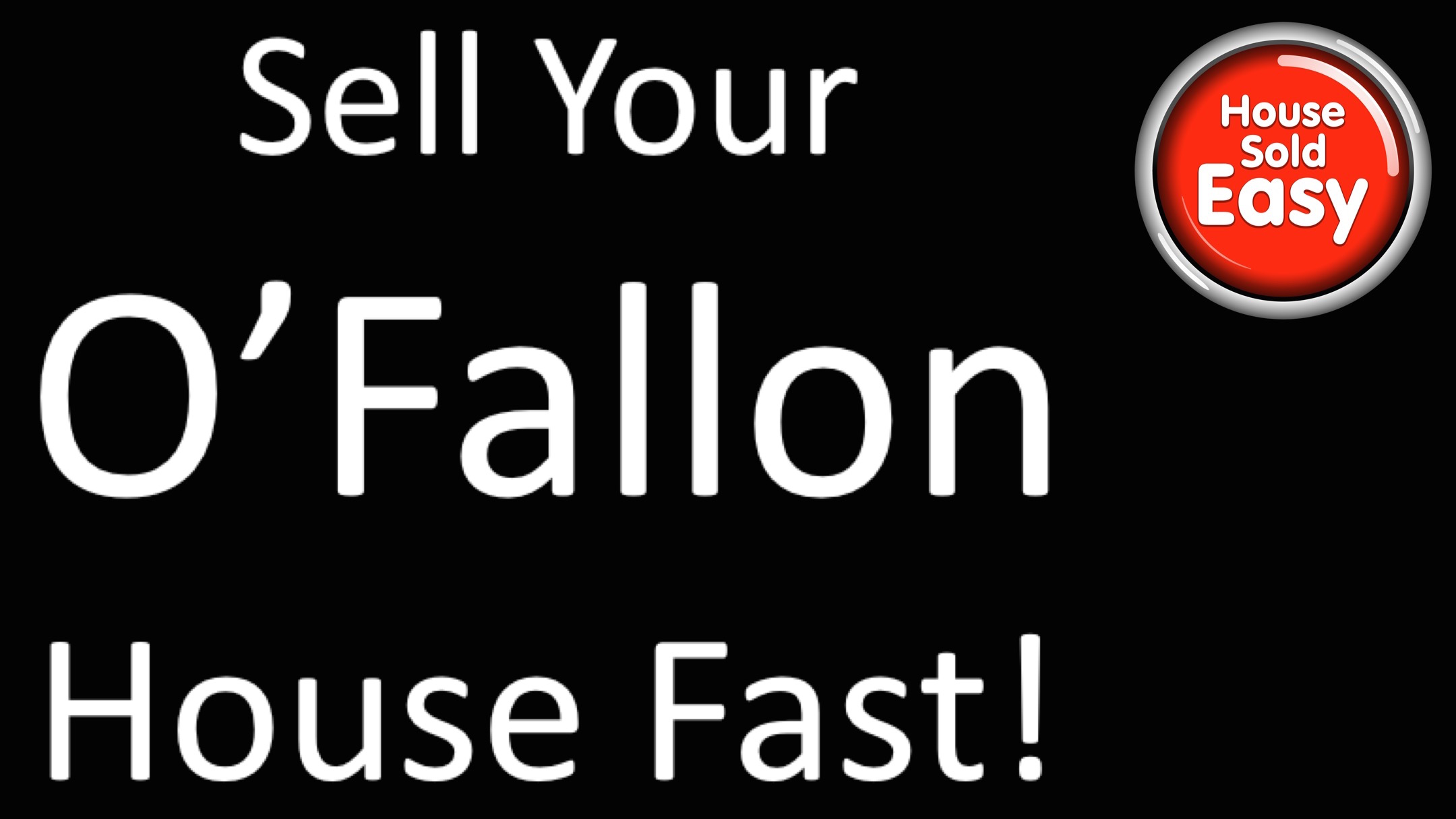 Sell House Fast OFallon