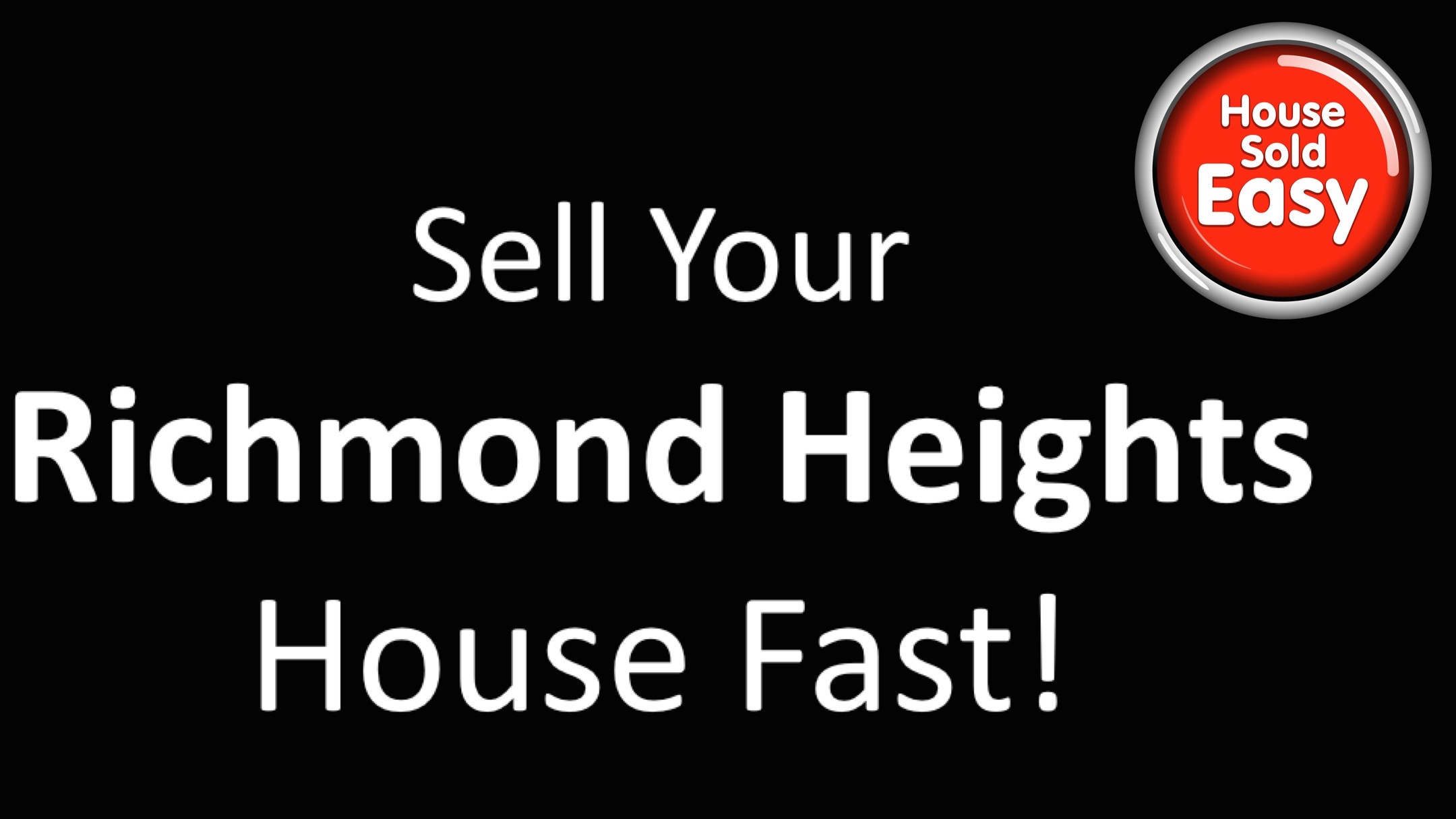 Sell House Fast Richmond Heights