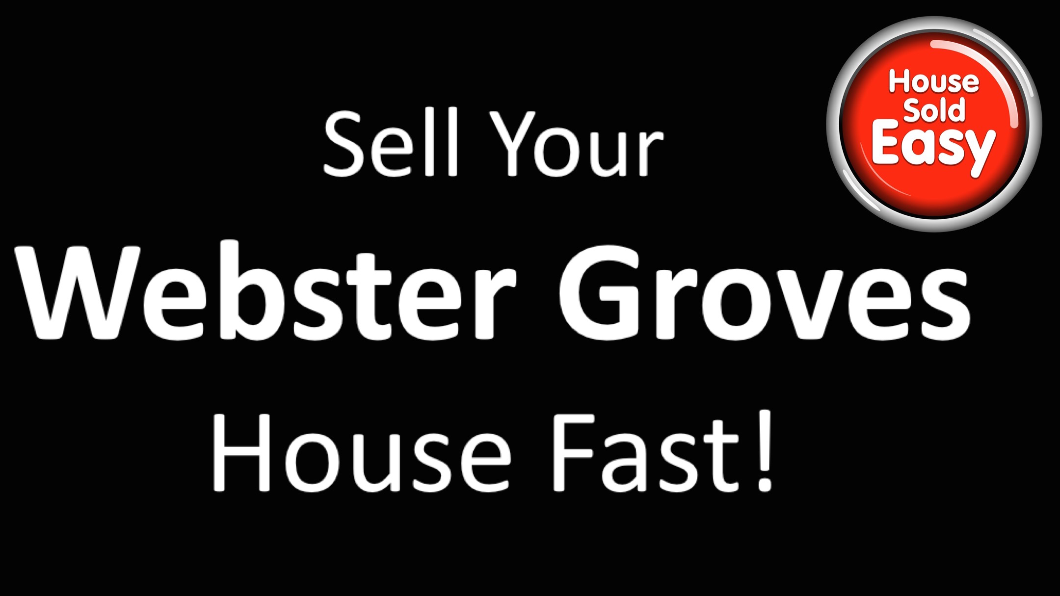 Sell House Fast Webster Groves